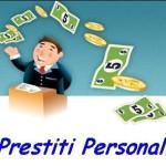 Prestiti personali: cosa sono e come funzionano